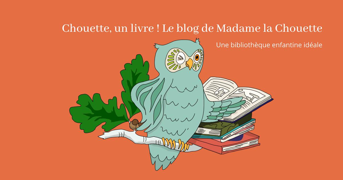 Chouette Un Livre Une Bibliotheque Enfantine Ideale