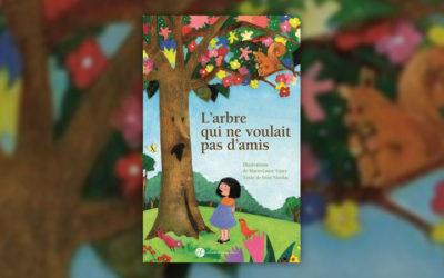 Frère Nicolas et Marie-Laure Viney, L'arbre qui ne voulait pas d'amis