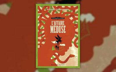 Richard Normandon, Les Enquêtes d'Hermès, tome 2, L'Affaire Méduse