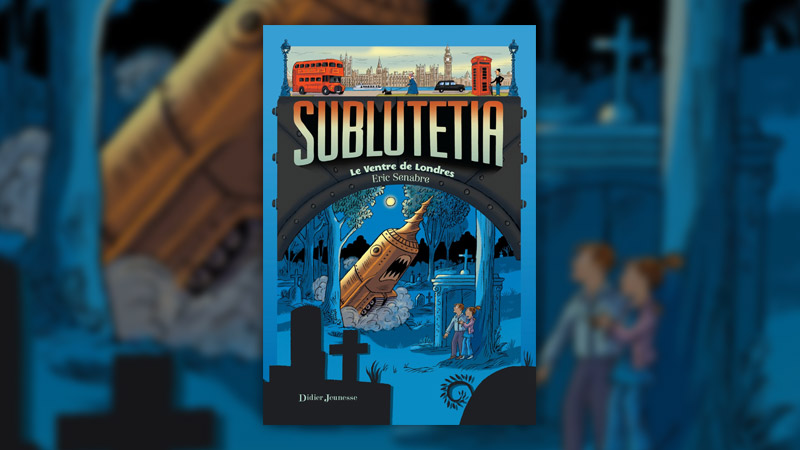 Eric Senabre, Sublutetia — Tome 3, Le ventre de Londres