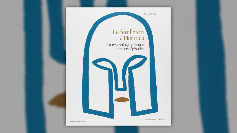 Muriel Szac, Le Feuilleton d'Hermès, la mythologie grecque en cent épisodes
