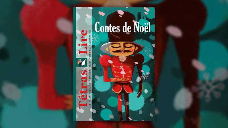 Contes de Noël, le n° 3 du magazine Tétras Lire