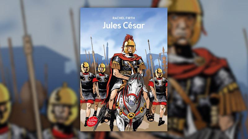 Rachel Firth, Jules César
