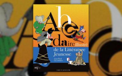 Jean-Paul Gourévitch, Abcdaire illustré de la littérature jeunesse