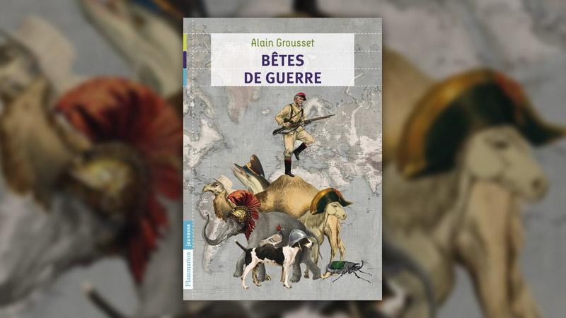 Alain-Grousset,-Betes-de-guerre