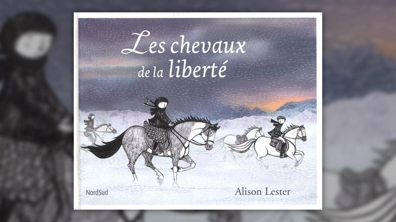 Alison Lester, Les Chevaux de la liberté