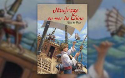 Anne de Preux, Naufrage en mer de Chine