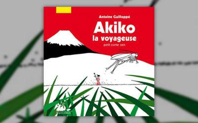 Antoine Guilloppé, Akiko la voyageuse