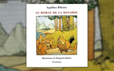 Aquilino Ribeiro, Le Roman de la Renarde