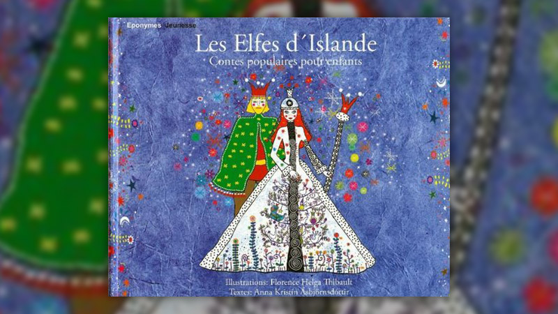 Jon Arnason et A. K. Asbjörnsdottir, Les Elfes d'Islande