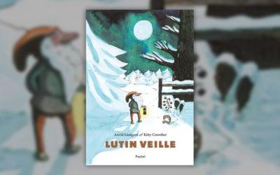 Astrid Lindgren, Lutin veille