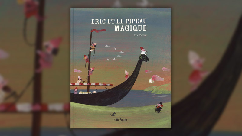 Eric Battut, Eric et le pipeau magique