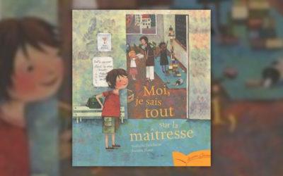Nathalie Delebarre et Aurélie Blanz, Moi, je sais tout sur la maîtresse