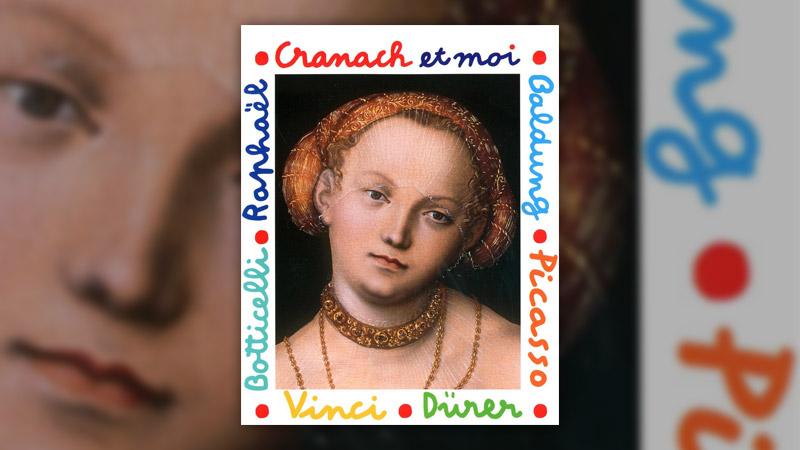 Mila Boutan, Cranach et moi