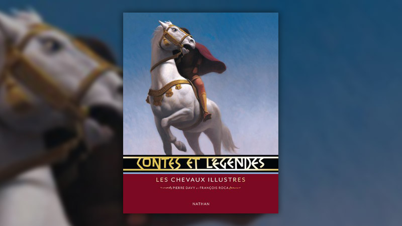 Pierre Davy et François Roca, Les chevaux illustres