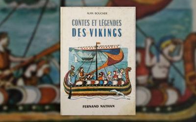 Alan Boucher, Contes et Légendes des Vikings