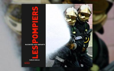 Carlo Zaglia, Les pompiers racontés aux enfants