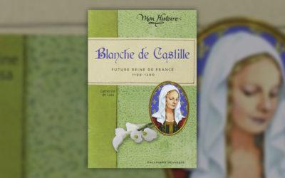 Catherine de Lasa, Blanche de Castille, future reine de France, 1199–1200