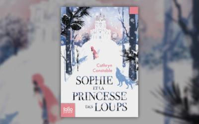 Cathryn Constable, Sophie et la princesse des Loups
