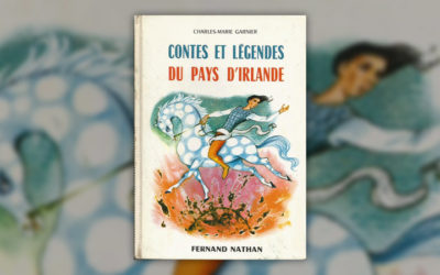 Charles-Marie Garnier, Contes et légendes du pays d'Irlande