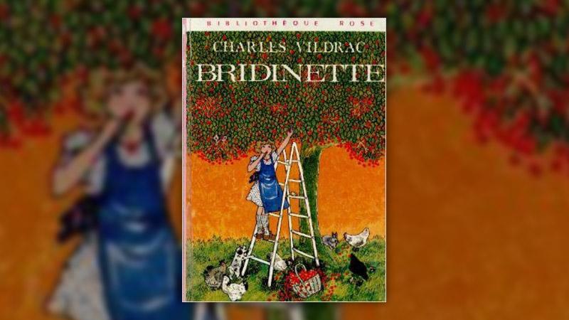 Charles Vildrac, Bridinette