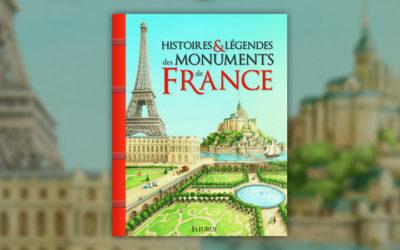 Christelle Chatel, Histoires et légendes des monuments de France