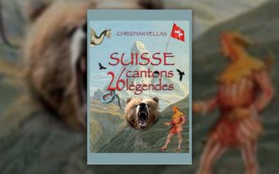 Christian Vellas, Suisse, 26 cantons, 26 légendes