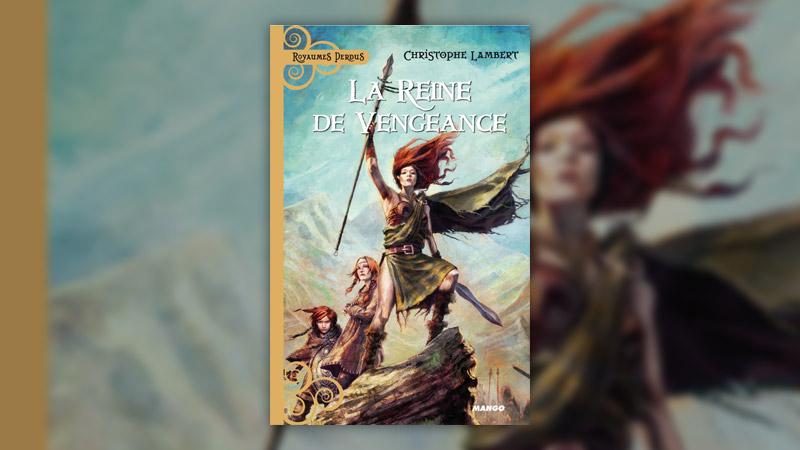 Christophe Lambert, La Reine de vengeance