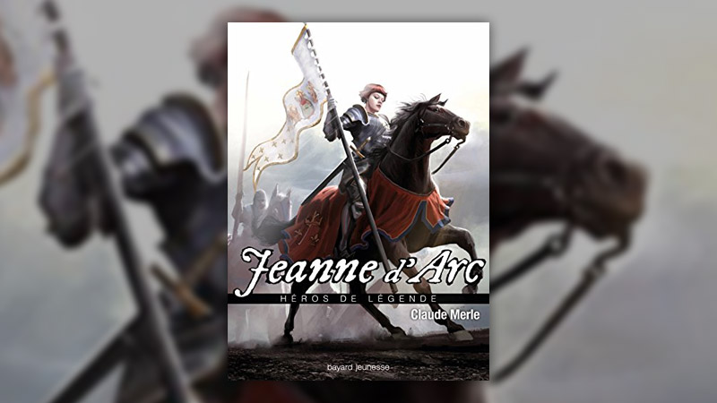 Claude Merle, Jeanne d'Arc