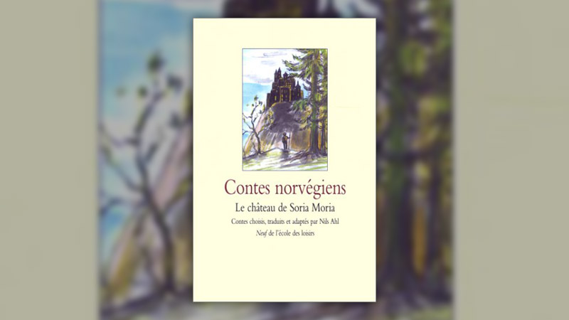 Contes norvégiens, Le château de Soria Moria