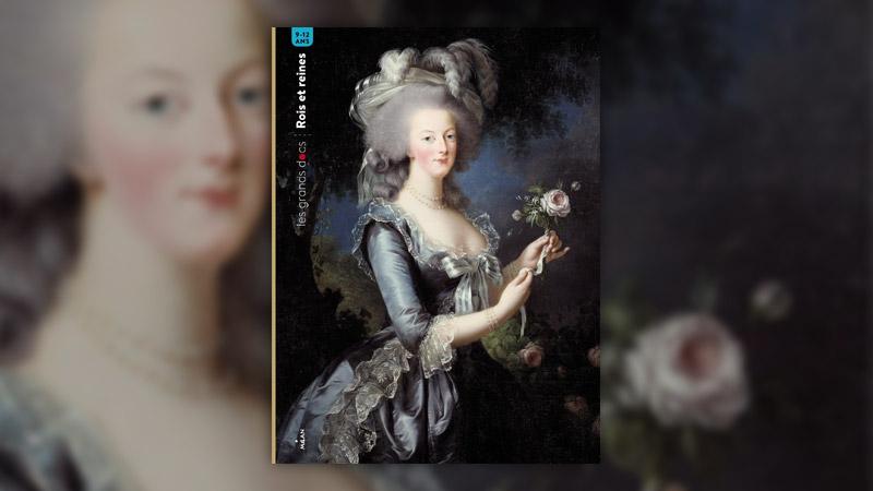 Bénédicte Le Loarer et Crescence Bouvarel, Rois et Reines de France
