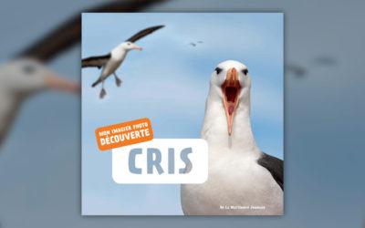 De La Martinière, Cris