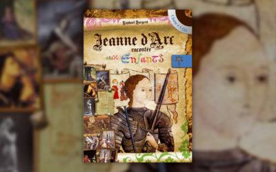 Raphaël Dargent, Jeanne d'Arc racontée aux enfants