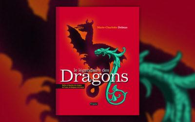 Marie-Charlotte Delmas, Le Légendaire des dragons