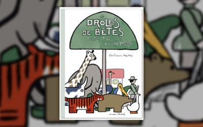 André Hellé, Drôles de bêtes, Editions Memo, 2011, 48 p., 39€