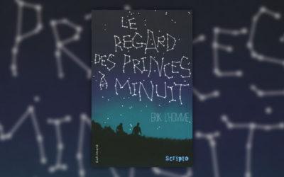 Erik L'Homme, Le regard des princes à minuit