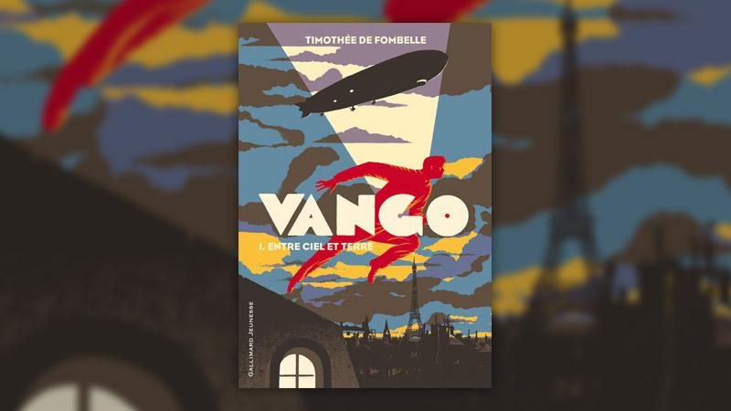 Timothée de Fombelle, Vango