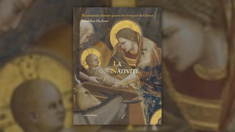 Géraldine Elschner, La Nativité, illustrée par les fresques de Giotto