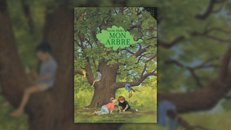 Gerda Muller, Mon arbre