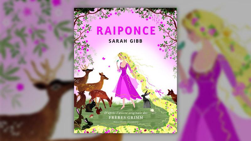 Sarah Gibb, Raiponce
