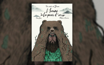 Un conte de Grimm, L'Homme à la peau d'ours