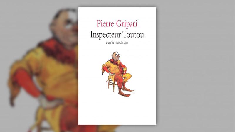 Pierre Gripari, Inspecteur Toutou