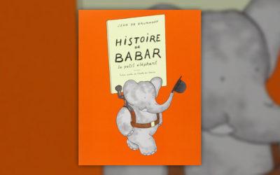 Jean de Brunhoff, Histoire de Babar, le petit éléphant