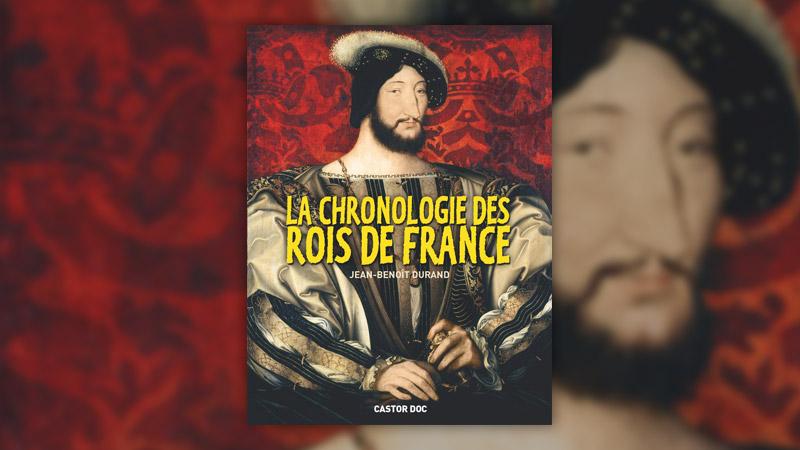 Jean‐Benoît Durand, La Chronologie des rois de France