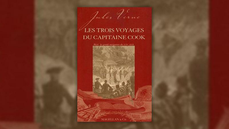 Jules Verne, Les Trois voyages du capitaine Cook