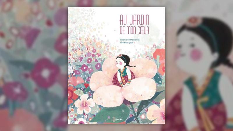 Véronique Massenot, Kim Hee‐jeon, Au jardin de mon cœur