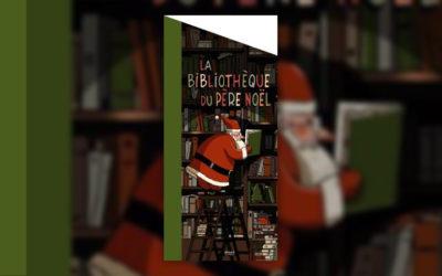 La Bibliothèque du Père Noël