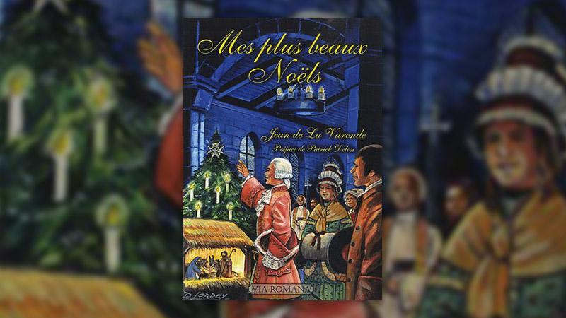 Jean de La Varende, Mes plus beaux Noëls