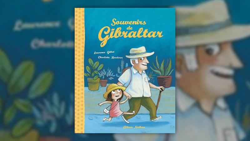 Laurence Gillot, Souvenirs de Gibraltar