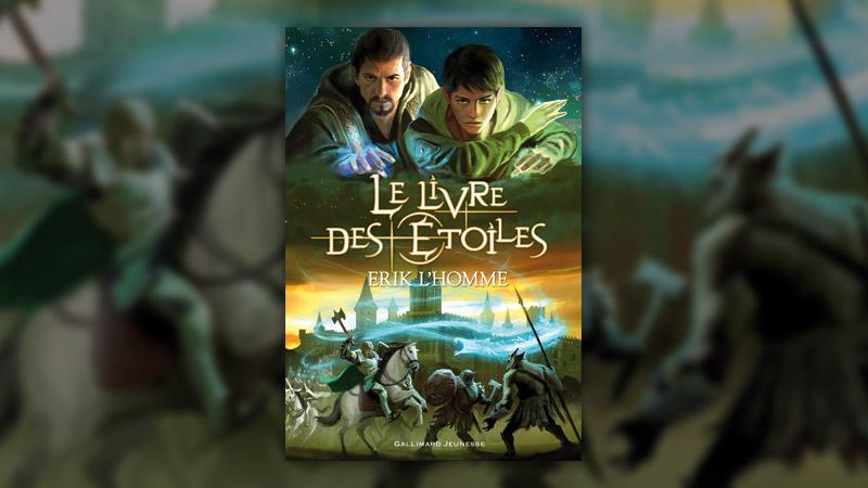 Erik L'Homme, Le Livre des Etoiles, l'intégrale